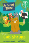 Cub Shrugs (Animal Time: Time to Read, Level 1) Cover Image