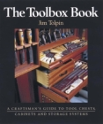 The Toolbox Book: A Craftsman's Guide to Tool Chests, Cabinets and Storage Systems Cover Image