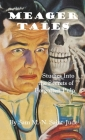 Meager Tales: Studies Into the Secrets of Forgotten Pulp Cover Image