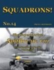 The Supermarine Spitfire Mk. VIII: in the Southwest Pacific - The British Cover Image