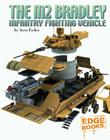 The M2 Bradley Infantry Fighting Vehicle Cover Image