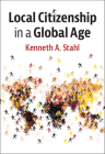 Local Citizenship in a Global Age Cover Image