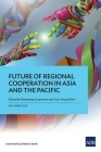 Future of Regional Cooperation in Asia and the Pacific Cover Image
