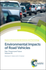Environmental Impacts of Road Vehicles: Past, Present and Future Cover Image