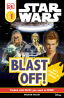 DK Readers L0: Star Wars: Blast Off! (DK Readers Pre-Level 1) Cover Image