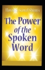 The Power of the Spoken Word: (illustrated edition) Cover Image
