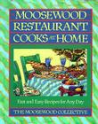 Moosewood Restaurant Cooks at Home: Fast and Easy Recipes for Any Day Cover Image