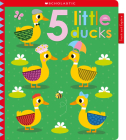 5 Tiny Ducks: Scholastic Early Learners (Touch and Explore) Cover Image