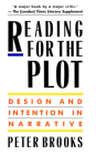 Reading for the Plot: Design and Intention in Narrative Cover Image