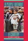 A People Without a Country: The Kurds and Kurdistan Cover Image