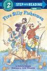 Five Silly Fishermen (Step into Reading) Cover Image