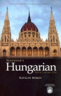 Beginner's Hungarian [With 2 CDs] (Hippocrene Beginner's) Cover Image