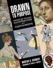 Drawn to Purpose: American Women Illustrators and Cartoonists Cover Image