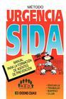 Metodo Urgencia Sida: Manual Para La Formacion de Agentes de Prevencion Cover Image