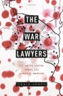 The War Lawyers: The United States, Israel, and Juridical Warfare Cover Image
