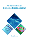 An Introduction to Genetic Engineering Cover Image