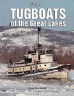 Tugboats of the Great Lakes: A Photo Gallery Cover Image