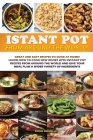 Instant Pot From Around The World: Great and easy recipes to cook at home! Learn how to cook new dishes with instant pot recipes from around the world Cover Image