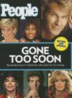 People Gone Too Soon: Remembering 57 celebrities who died far too young Cover Image