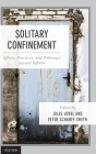 Solitary Confinement: Effects, Practices, and Pathways Toward Reform Cover Image