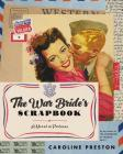 The War Bride's Scrapbook: A Novel in Pictures Cover Image