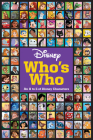 Disney Who's Who: An A to Z of Disney Characters Cover Image