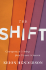 The Shift: Courageously Moving from Season to Season Cover Image