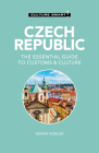 Czech Republic - Culture Smart!: The Essential Guide to Customs & Culture Cover Image