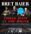 Three Days at the Brink Low Price CD: FDR's Daring Gamble to Win World War II Cover Image