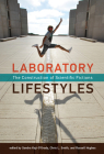 Laboratory Lifestyles: The Construction of Scientific Fictions (Leonardo) Cover Image