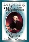 Leadership in the Wesleyan Spirit Cover Image