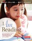 I Am Reading: Nurturing Young Children's Meaning Making and Joyful Engagement with Any Book Cover Image