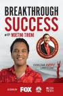 Breakthrough Success with Moetini Tihoni Cover Image