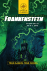 Frankenstein: Your Classics. Your Choices. Cover Image