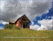 Ghosts of North Dakota Cover Image