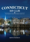 Connecticut 169 Club:: Your Passport & Guide to Exploring Connecticut. Cover Image