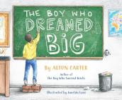 The Boy Who Dreamed Big Cover Image
