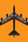 Deconstructing Dr. Strangelove: The Secret History of Nuclear War Films Cover Image