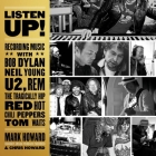 Listen Up!: Recording Music with Bob Dylan, Neil Young, U2, R.E.M., the Tragically Hip, Red Hot Chili Peppers, Tom Waits Cover Image