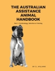 The Australian Assistance Animal Handbook: Part I: Terminology, Selection & Training Cover Image