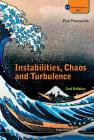 Instabilities, Chaos and Turbulence (2nd Edition) (ICP Fluid Mechanics #1) Cover Image