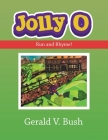 Jolly O: Run and Rhyme! Cover Image