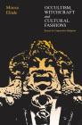 Occultism, Witchcraft, and Cultural Fashions: Essays in Comparative Religion Cover Image