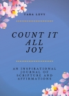 Count It All Joy: A Guided Inspirational Journal of Scriptures and Affirmations Cover Image