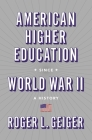 American Higher Education Since World War II: A History Cover Image
