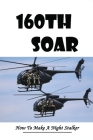 160th SOAR: How To Make A Night Stalker: Afghan War History & Facts Cover Image