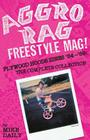 Aggro Rag Freestyle Mag! Plywood Hoods Zines '84-'89: The Complete Collection Cover Image