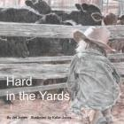 Hard in the Yards Cover Image