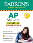 AP Statistics Premium: With 9 Practice Tests (Barron's Test Prep) Cover Image