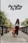 Dog Walking Log Book Cover Image